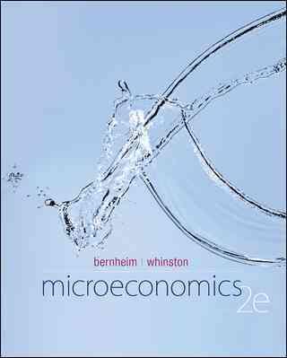 Microeconomics By Bernheim, B. Douglas/ Whinston, Michael